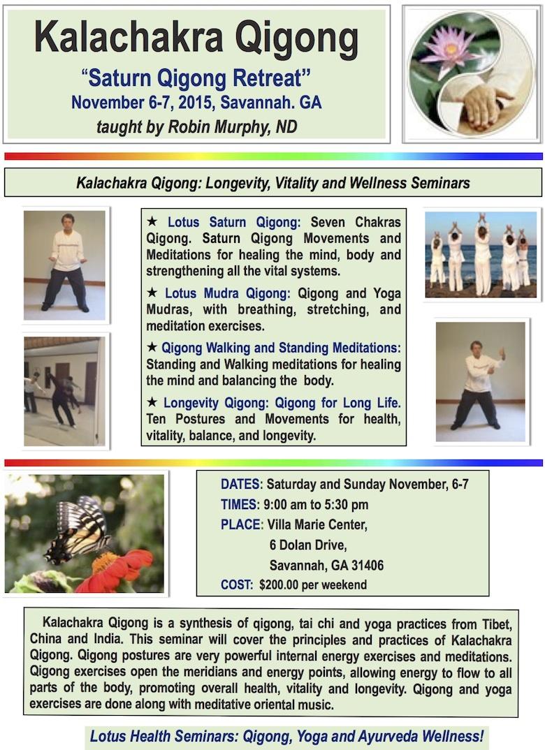 """Saturn Qigong Retreat"" taught by Robin Murphy, ND"