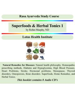 Superfoods & Herbal Tonics 1 by Robin Murphy, ND